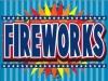 "Fireworks Coroplast Yard Sign - 18"" x 24"" (KWFW)"