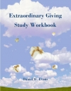 Extraordinary Giving Study Workbook