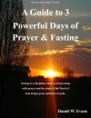 A Guide to 3 Powerful Days of Prayer & Fasting