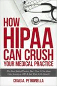 How HIPAA Can Crush Your Medical Practice eBook
